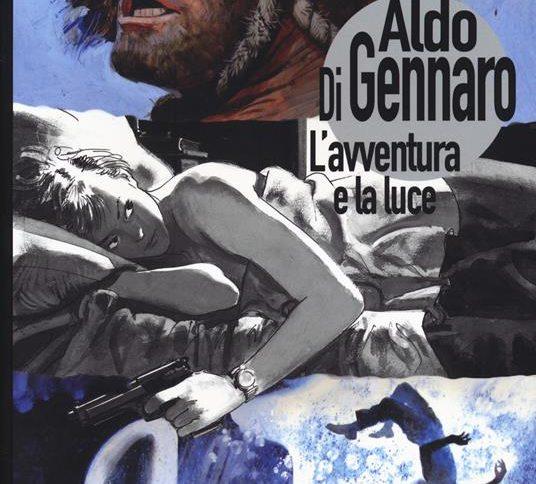 Aldo Di Gennaro – L'avventura e la luce